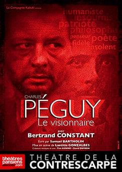 """""""Charles Péguy le visionnaire"""", la première biographie de Charles Péguy au Théâtre de la Contrescarpe"""