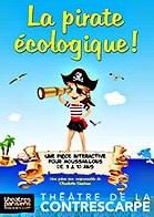 La pirate écologique !