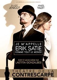"""L'affiche de """"Je m'appelle Erik Satie comme tout le monde"""" au Théâtre de la Contrescarpe"""